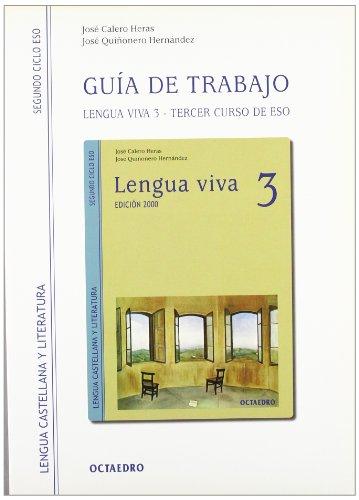 Lengua viva, lengua castellana y literatura, 3: Calero Heras, José