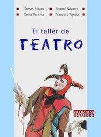 9788480635127: El taller de teatro
