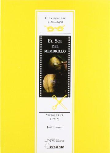 9788480635905: Guía para ver y analizar: El sol del membrillo: Víctor Erice (1992) (Guías de cine) - 9788480635905