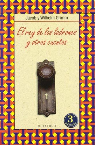 9788480636193: El rey de los ladrones y otros cuentos (Biblioteca Básica) - 9788480636193