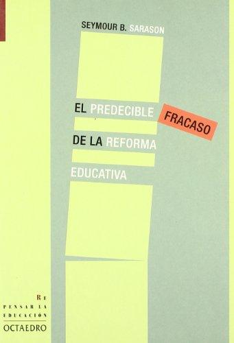 9788480636292: El predecible fracaso de la reforma educativa (Repensar la educación)
