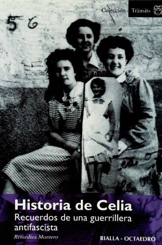 9788480636773: Historia de Celia: Recuerdos de una guerrillera antifascista (Horizontes-Testimonios)