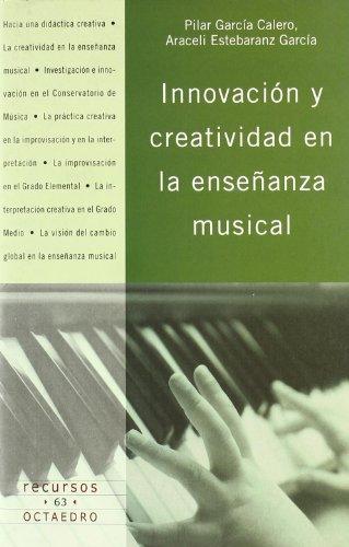 9788480637138: Innovación y creatividad en la enseñanza musical