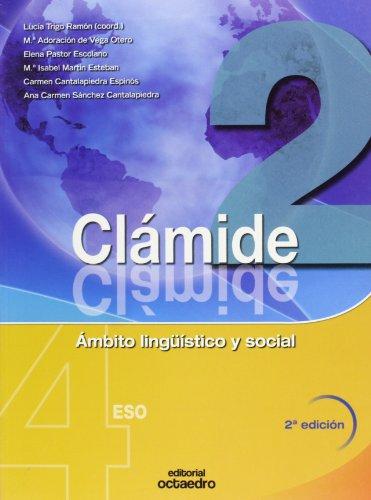9788480637459: Clámide 2. 4º ESO: Ámbito lingüístico y social (Proyecto Clámide) - 9788480637459