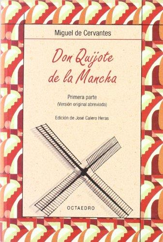 DON QUIJOTE DE LA MANCHA (EDICIÓN ABREVIADA): MIGUEL DE CERVANTES