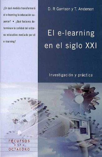 9788480637480: El e-learning en el siglo XXI : investigación y práctica
