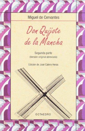 DON QUIJOTE DE LA MANCHA. Segunda parte: Miguel de Cervantes