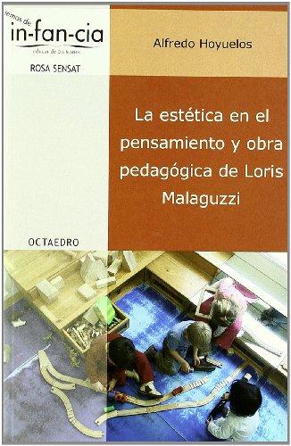 9788480637985: La Estetica en el Pensamiento y Obra Pedagogica de Loris Malaguzzi