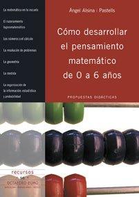 9788480638395: Cómo desarrollar el pensamiento matemático de 0 a 6 años: Propuestas didácticas (Recursos)