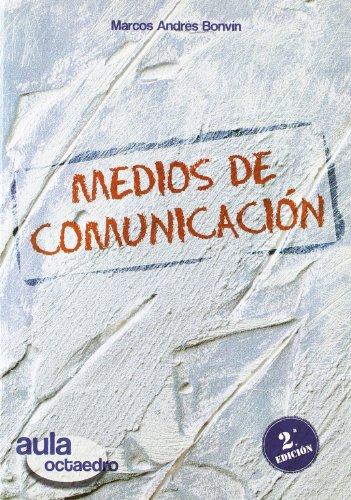 9788480638401: Medios de comunicación: Historia, lenguaje y características (Aula Octaedro)