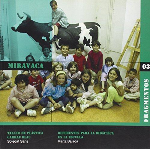 Miravaca (Paperback) - Marta Balada Monclús, Soledat Sans
