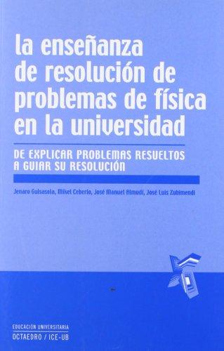 9788480639088: La enseñanza de resolución de problemas de física en la universidad (Educación universitaria)