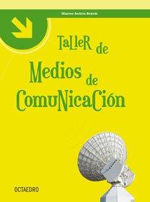 Taller de medios de comunicación. - Bonvín, Marcos Andrés