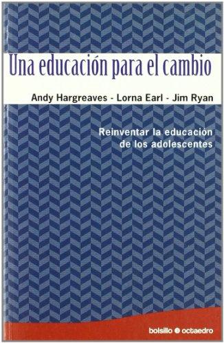 Una educacion para el cambio (SEP): ANDY; EARL, LORNA;