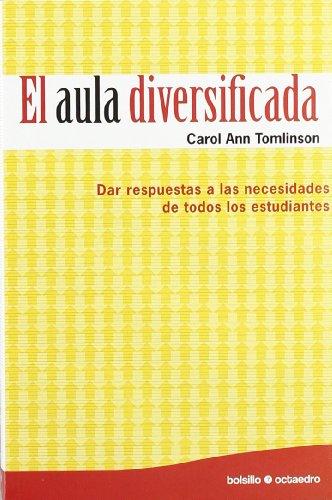 9788480639644: El aula diversificada (Ed. Bolsillo): Dar respuestas a las necesidades de todos los estudiantes: 7 (Bolsillo Octaedro)