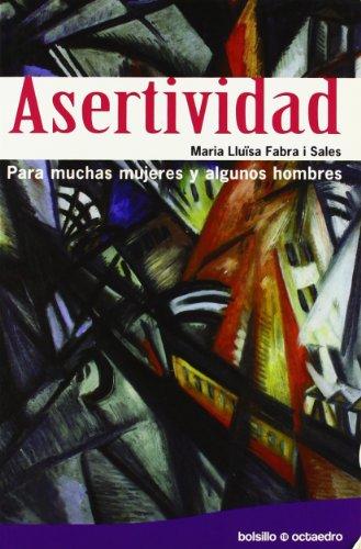 9788480639774: Asertividad: Para muchas mujeres y algunos hombres (Bolsillo Octaedro)