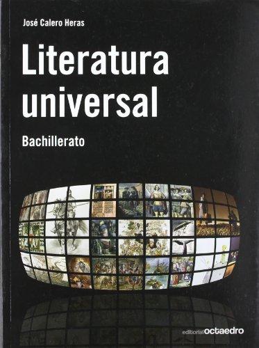 LITERATURA UNIVERSAL. BACHILLERATO: CALERO HERAS, JOSE