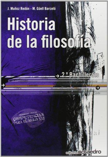 Historia de la filosofía. 2º Bachillerato: Muñoz Redón, Josep;Güell