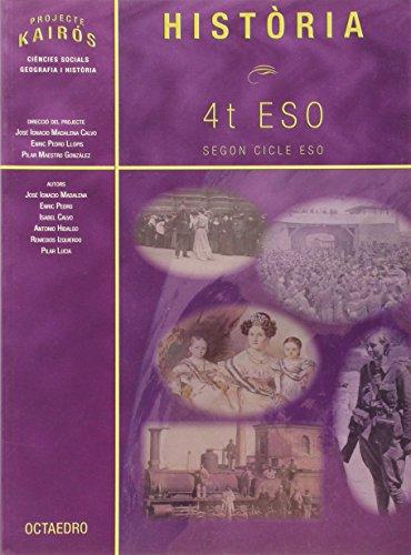 9788480639965: Història. 4t ESO: Segon Cicle ESO (Proyecto Kairós) - 9788480639965