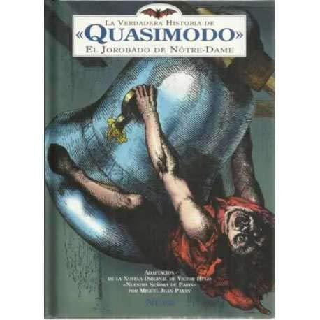 9788480680356: Verdadera Historia de Quasimodo El Jorobado de Notre-Dame (Spanish Edition)