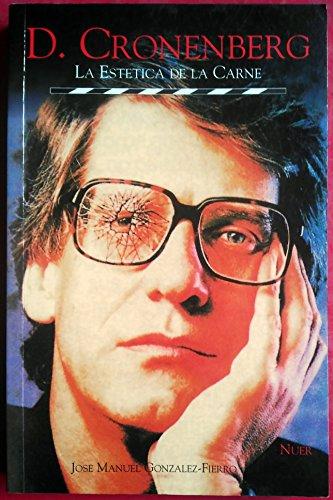 9788480680523: David cronenberg : la estetica de la carne