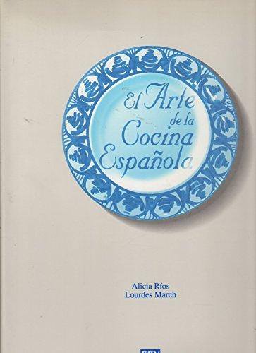 9788480760218: Arte De La Cocina Española, El