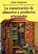 9788480761666: Man Prac Vida Aut. Conservación de alimentos y productos artesanales (Manual práctico de la vida autosuficiente)