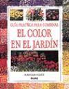 9788480762069: Guia practica para combinar el color en el jardin