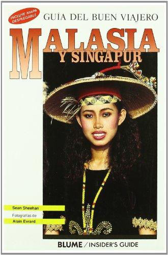9788480762151: Guía Buen Viajero. MALASIA Y SINGAPUR (Antigua): MALASIA Y SINGAPUR, GUÍA DEL BUEN VIAJERO