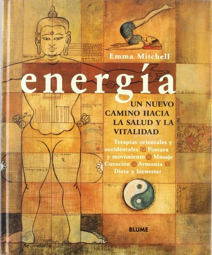 9788480762892: Energ¡a. Un nuevo camino haciam la salud y la vitalidad