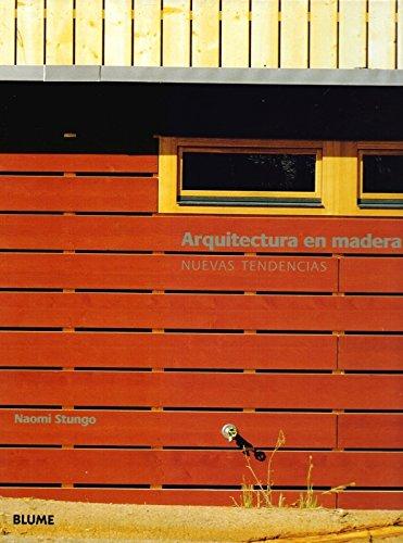 9788480762922: Arquitectura En Madera - Nuevas Tendencias (Spanish Edition)