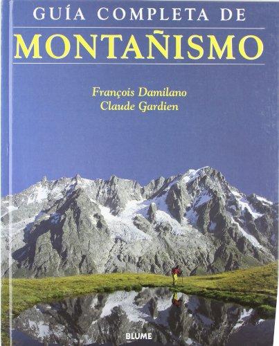 9788480762960: Montanismo - Guia Completa (Spanish Edition)