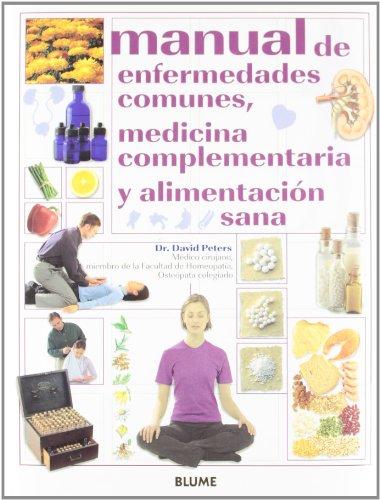 Manual de Enfermedades Comunes, Medicina Complenta: Peters, David, Peters,