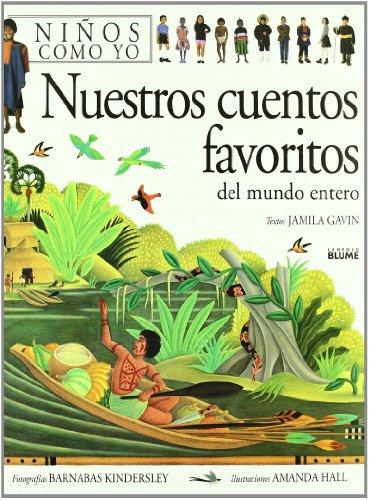 9788480763271: Nuestros Cuentos Favoritos del Mundo Entero (Spanish Edition)