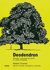 9788480763684: Deodendron Arboles Y Arbustos De Jardin En Clima Templado