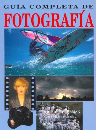 9788480763769: Guia Completa de Fotografia (Spanish Edition)