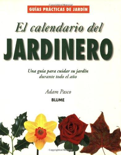 9788480763929: El Calendario Del Jardinero (Guias Practicas De Jardineria / Collins Gardens Series)