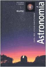 9788480764131: Astronomia: Guía del cielo nocturno