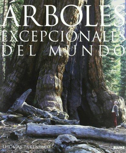9788480764940: Árboles excepcionales del mundo