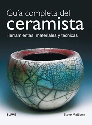 9788480765121: Guia Completa del Ceramista (Spanish Edition)