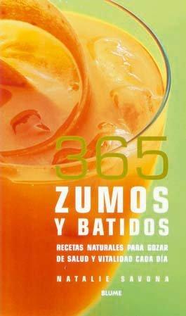9788480765152: 365 Zumos y Batidos (Spanish Edition)