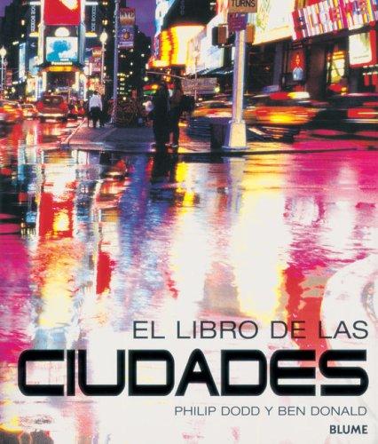 El libro de las ciudades: Dodd, Philip, Donald,