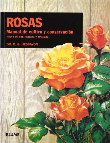 9788480765220: Manual de cultivo y conservación. Rosas (Manual Cultivo y Conservación)