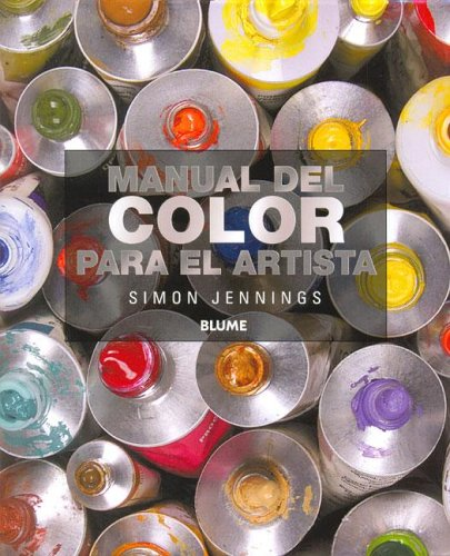 9788480765503: Manual del Color Para El Artista (Spanish Edition)