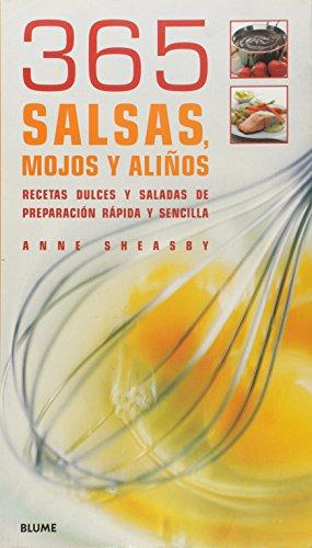 9788480765664: 365 Salsas, Mojos y Alinos (Spanish Edition)