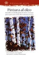 9788480765701: Biblioteca del Artista. PINTURA AL àLEO: PINTURA AL ÓLEO. BIBLIOTECA DEL ARTISTA