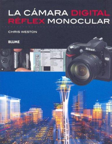 9788480765862: La Camara Digitalreflex Monocular (Spanish Edition)