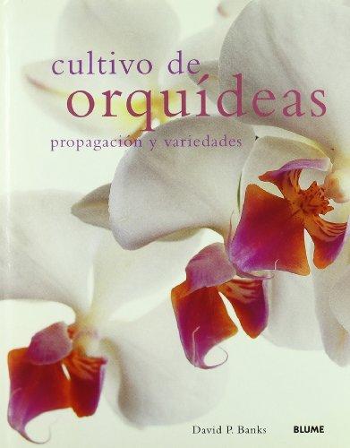 9788480766005: Cultivo de orquideas: propagacion y variedades