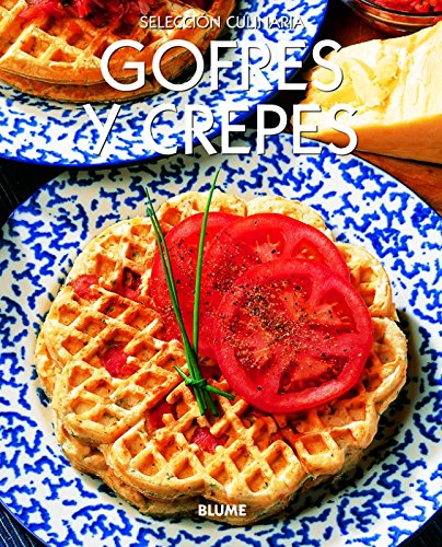 9788480766326: Gofres y crepes (Selección culinaria)