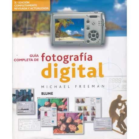 9788480766449: Guía Completa De Fotografía Digital